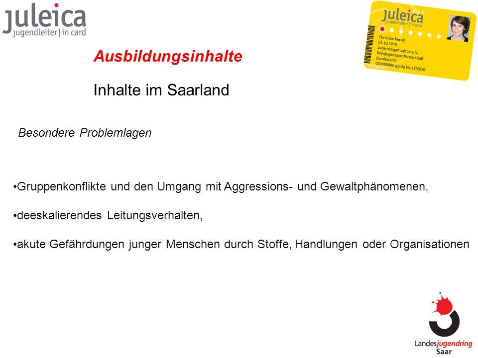 Ausbildungsinhalte Inhalte im Saarland Besondere Problemlagen