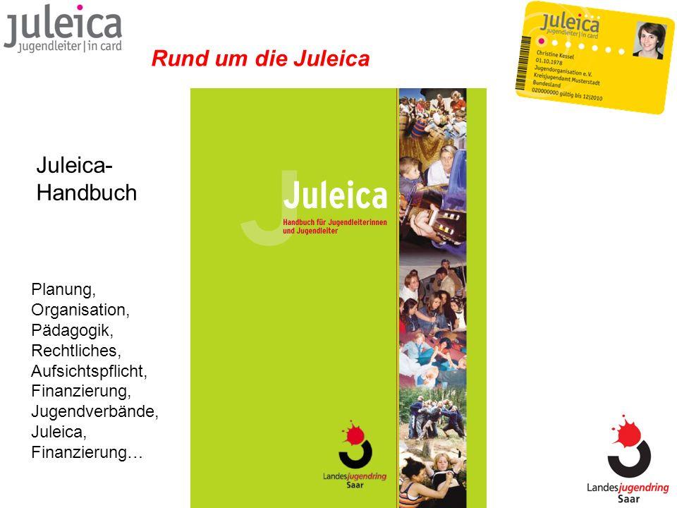 Rund um die Juleica Juleica- Handbuch