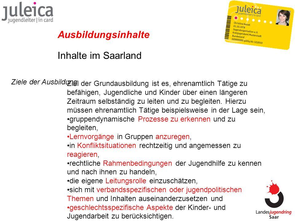 Ausbildungsinhalte Inhalte im Saarland Ziele der Ausbildung