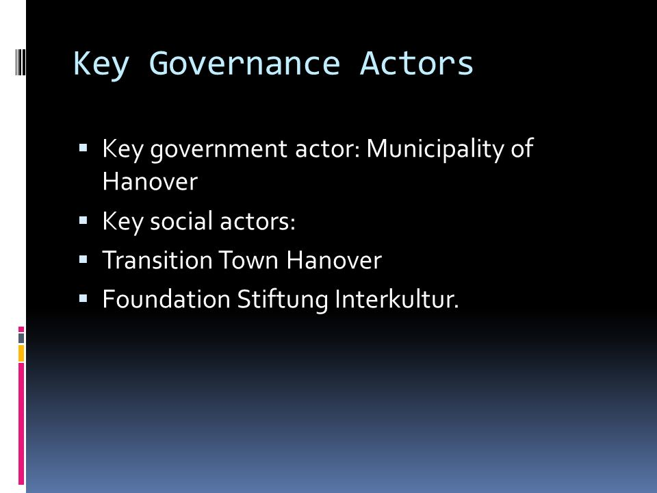 Key Governance Actors Key government actor: Municipality of Hanover