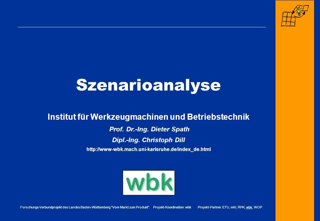 Szenarioanalyse Institut für Werkzeugmachinen und Betriebstechnik