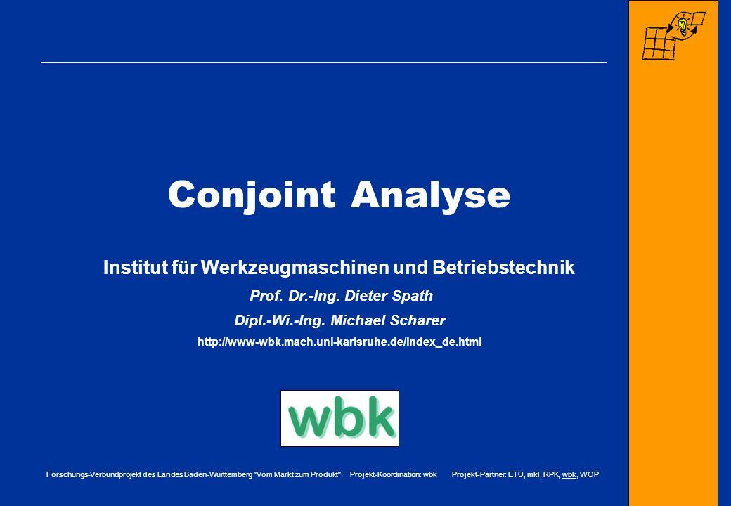 Conjoint Analyse Institut für Werkzeugmaschinen und Betriebstechnik