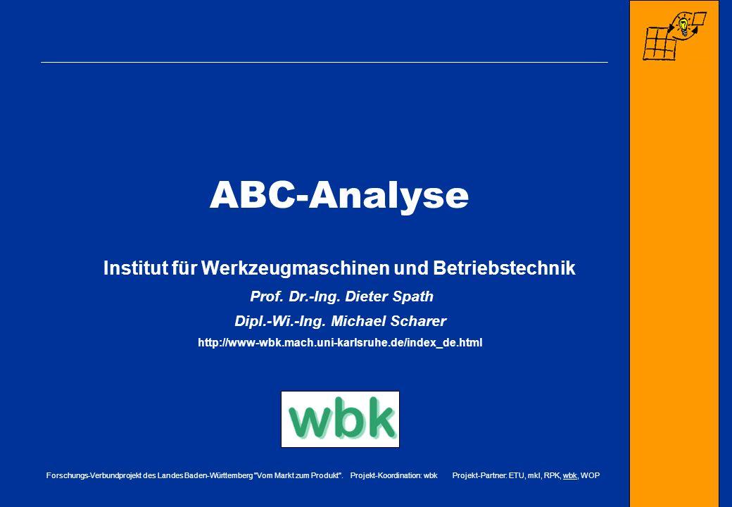 ABC-Analyse Institut für Werkzeugmaschinen und Betriebstechnik