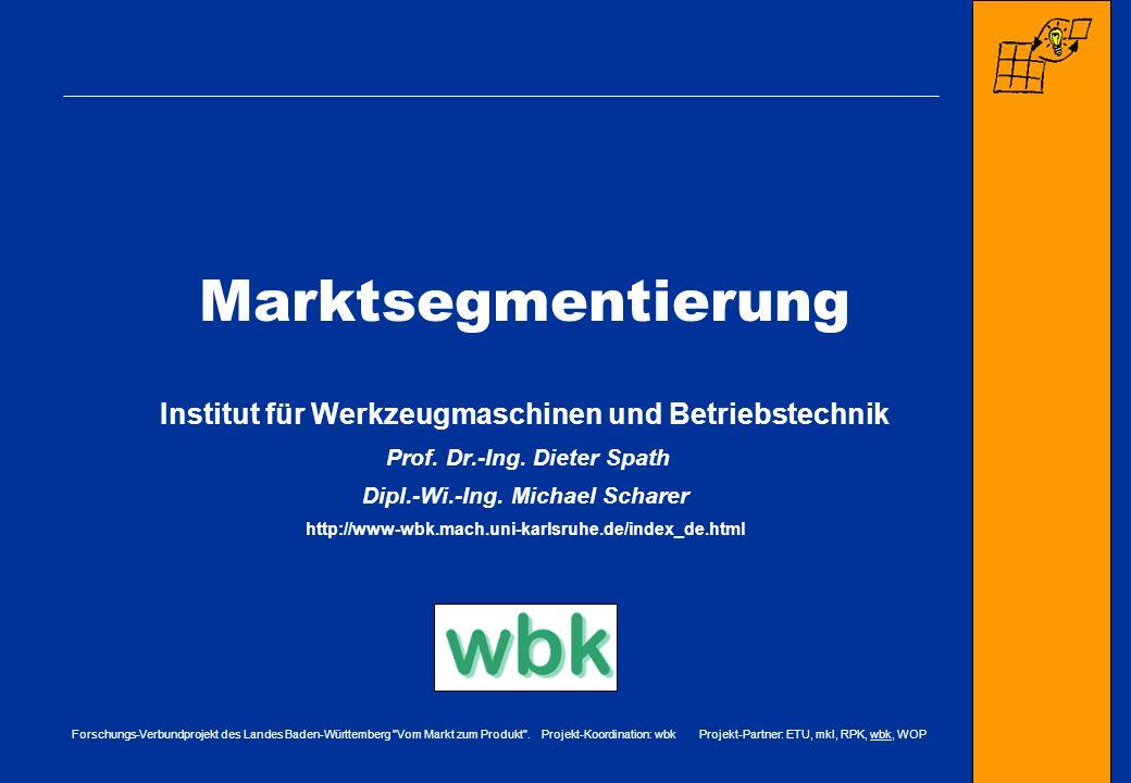 Marktsegmentierung Institut für Werkzeugmaschinen und Betriebstechnik