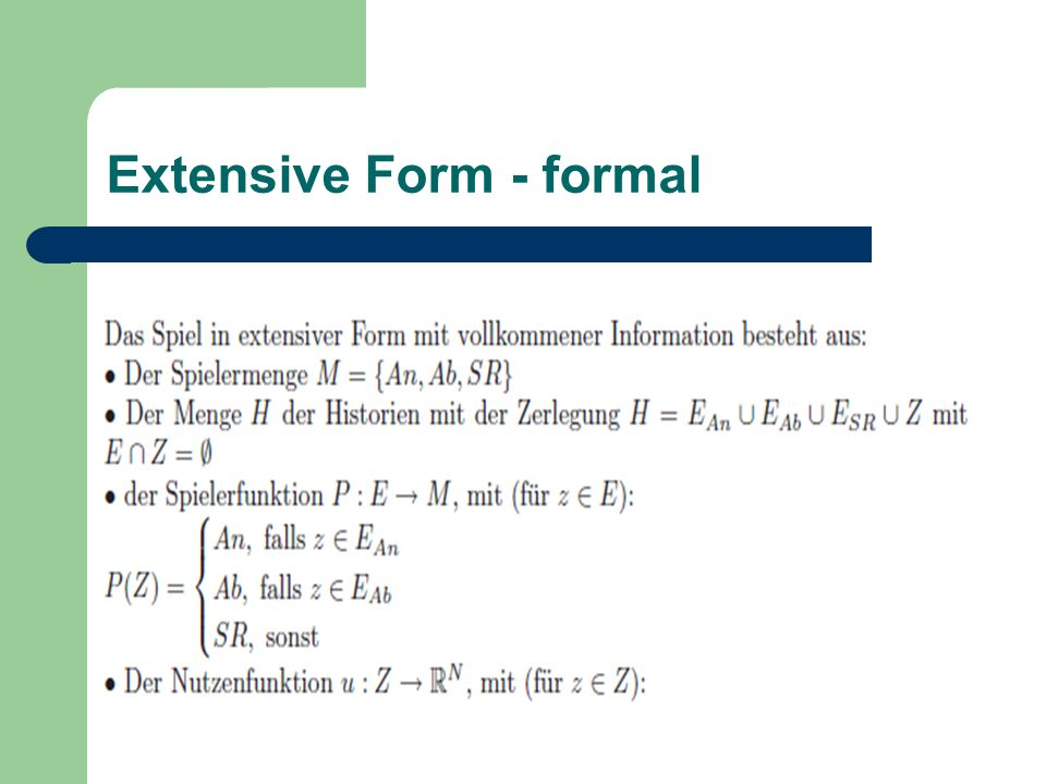 Extensive Form - formal