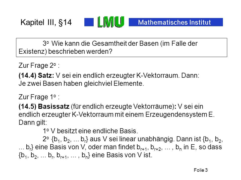 Kapitel III, §14 3o Wie kann die Gesamtheit der Basen (im Falle der Existenz) beschrieben werden Zur Frage 2o :