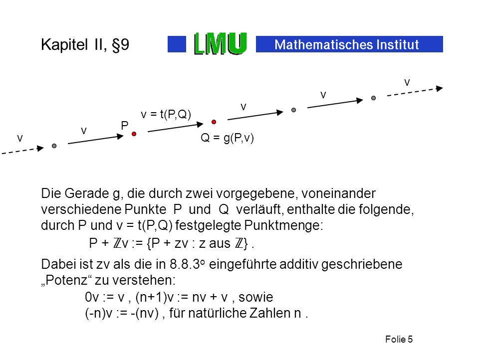 Kapitel II, §9 v. Q = g(P,v) P. v = t(P,Q) v.