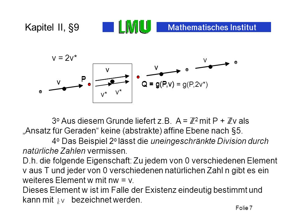 Kapitel II, §9 v = 2v* v. Q = g(P,v) P. Q = g(P,v) = g(P,2v*) P. v. v* v.