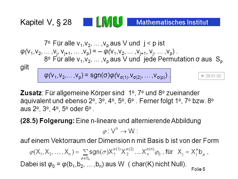 Kapitel V, § 28 7o Für alle v1,v2, ... ,vp aus V und j < p ist