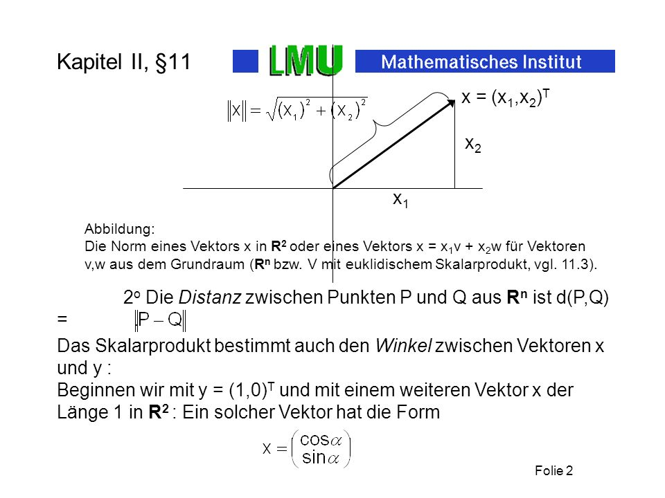 Kapitel II, §11 x1. x2. x = (x1,x2)T. Abbildung: