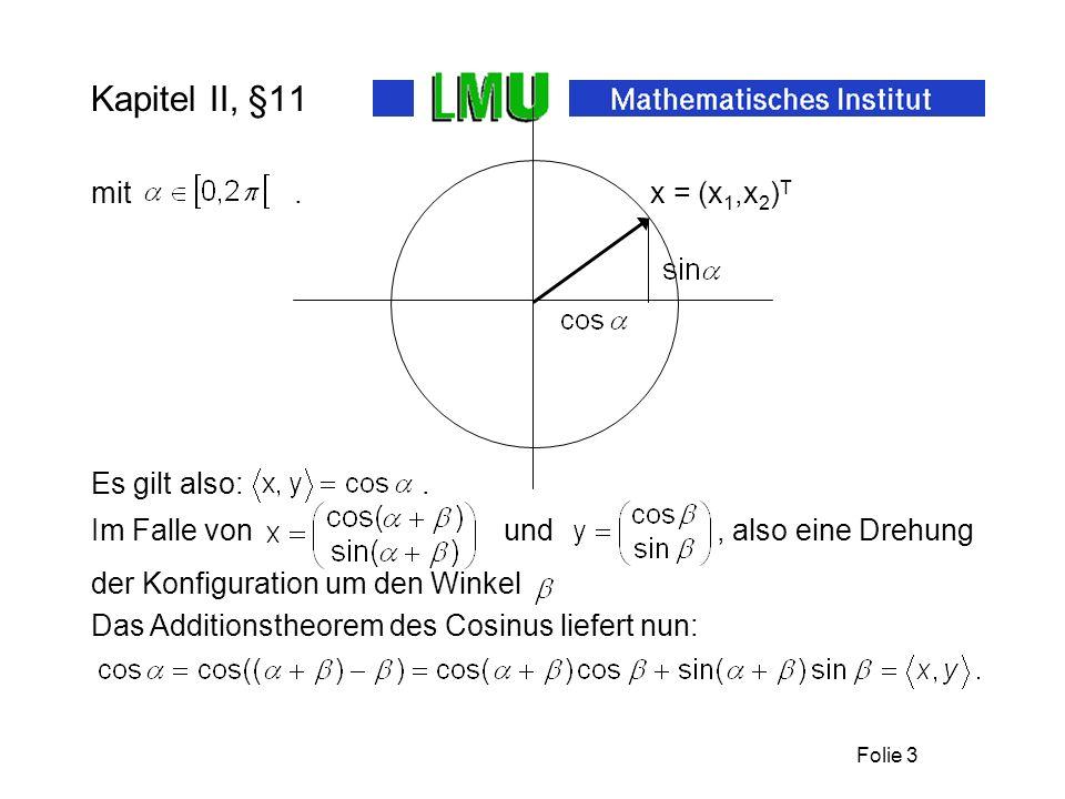Kapitel II, §11 x = (x1,x2)T mit . Es gilt also: .