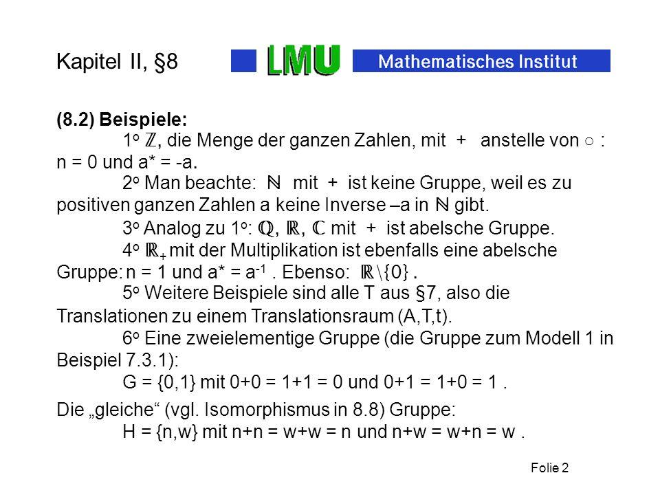 Kapitel II, §8 (8.2) Beispiele: