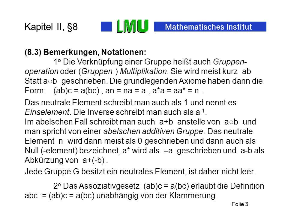 Kapitel II, §8 (8.3) Bemerkungen, Notationen: