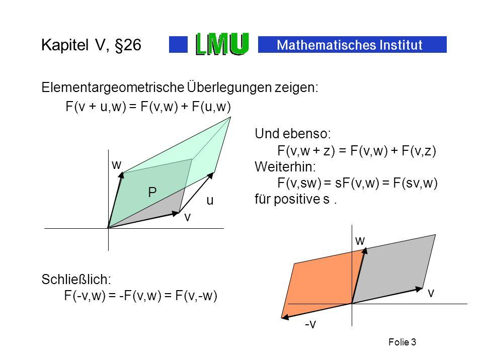 Kapitel V, §26 Elementargeometrische Überlegungen zeigen: