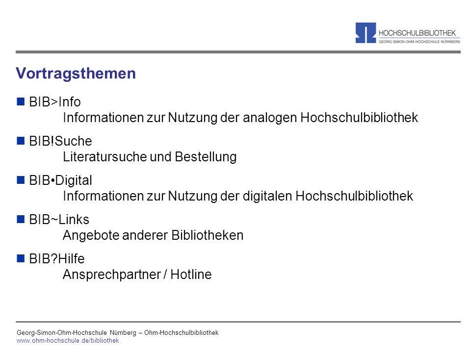 Vortragsthemen BIB>Info Informationen zur Nutzung der analogen Hochschulbibliothek. BIB!Suche Literatursuche und Bestellung.