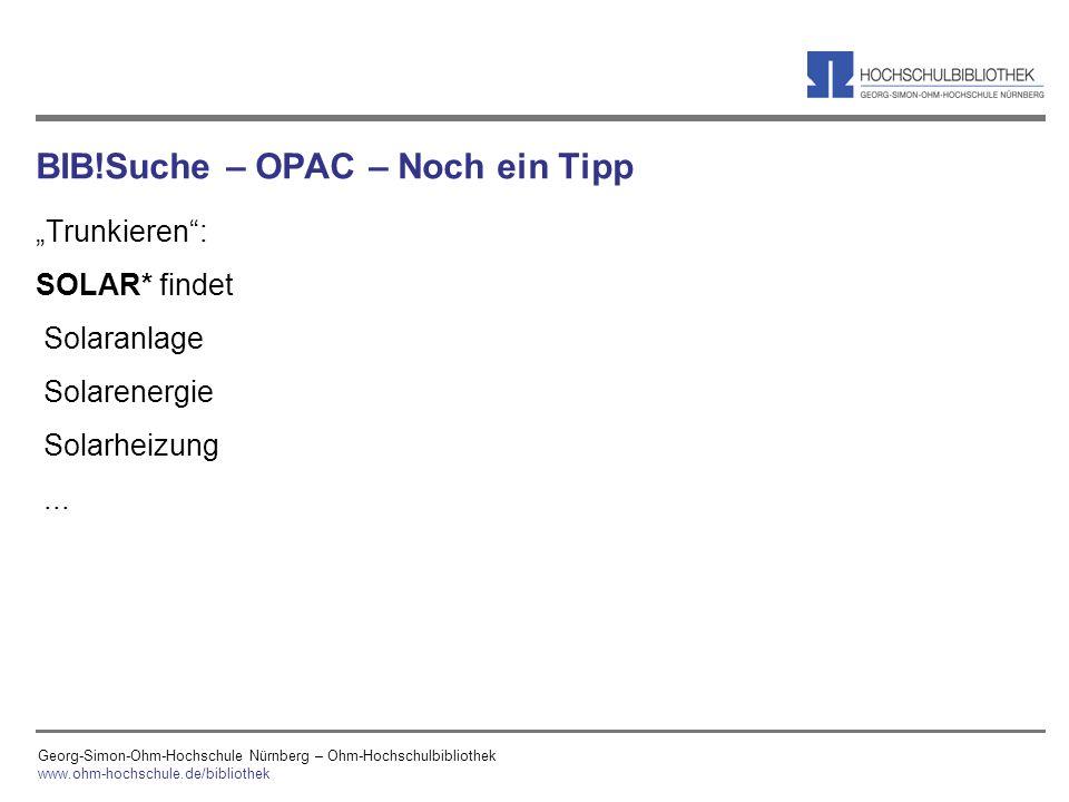 BIB!Suche – OPAC – Noch ein Tipp