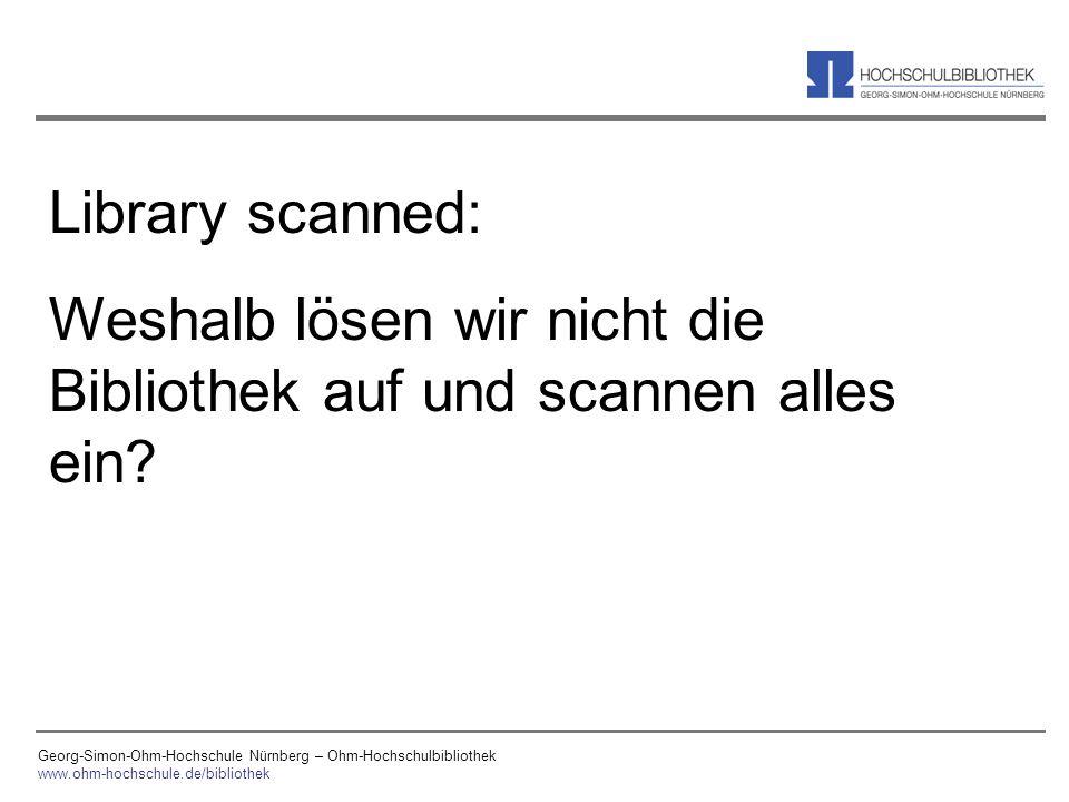 Weshalb lösen wir nicht die Bibliothek auf und scannen alles ein