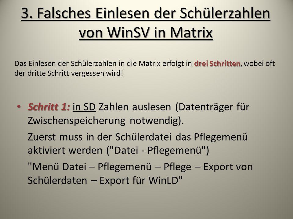 3. Falsches Einlesen der Schülerzahlen von WinSV in Matrix