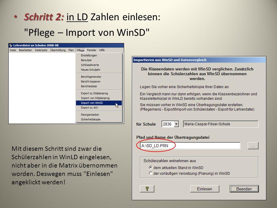 Schritt 2: in LD Zahlen einlesen: Pflege – Import von WinSD