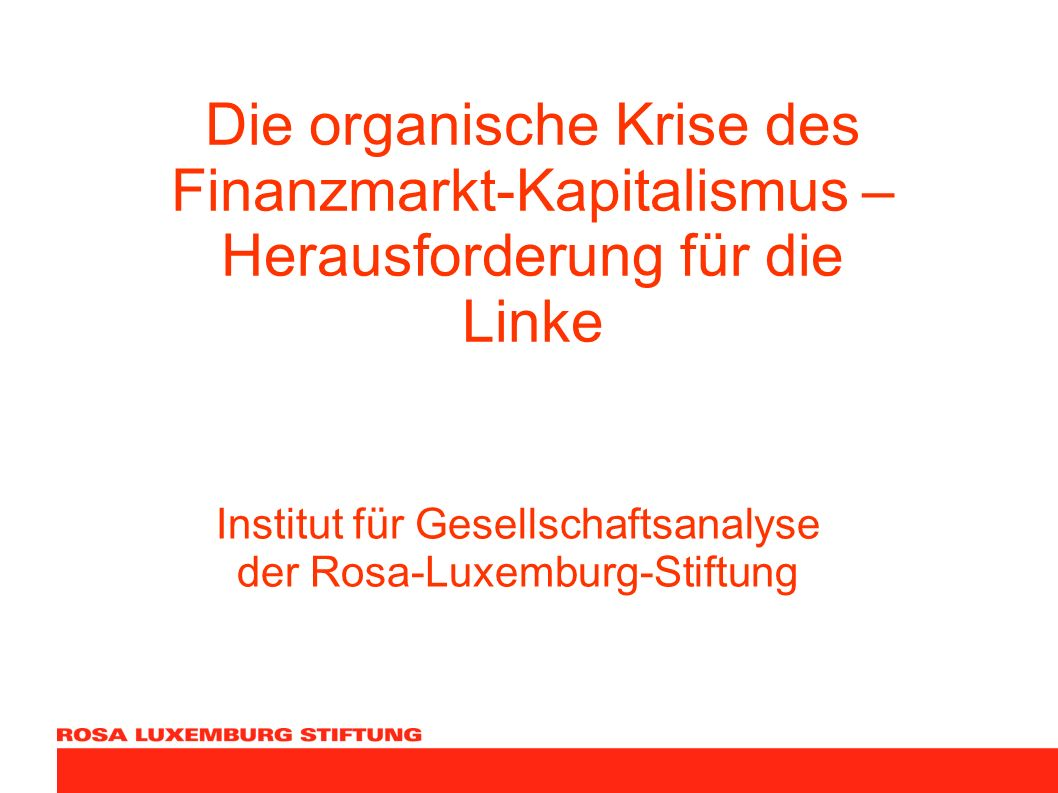 Institut für Gesellschaftsanalyse der Rosa-Luxemburg-Stiftung
