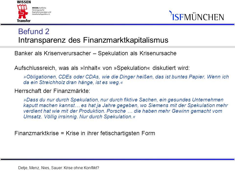 Befund 2 Intransparenz des Finanzmarktkapitalismus