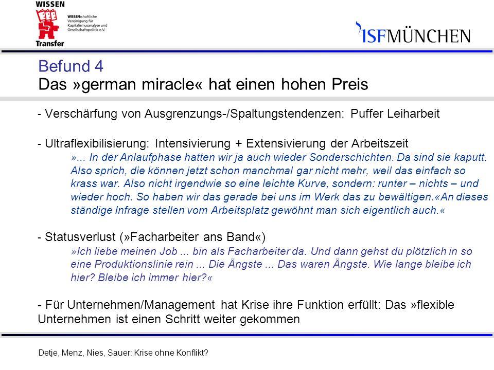 Befund 4 Das »german miracle« hat einen hohen Preis