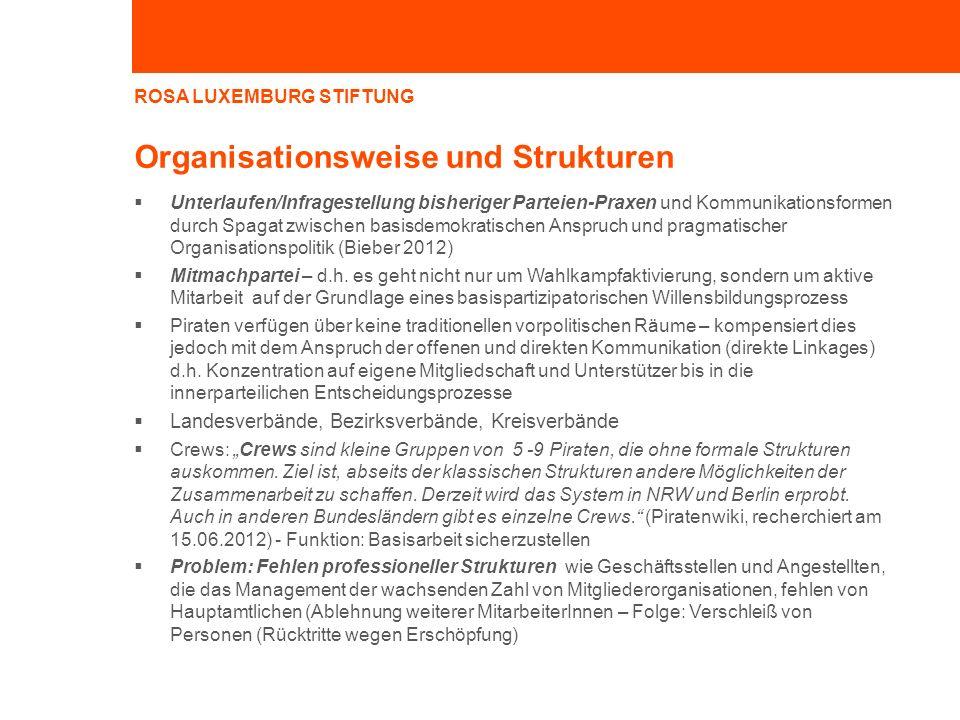 Organisationsweise und Strukturen