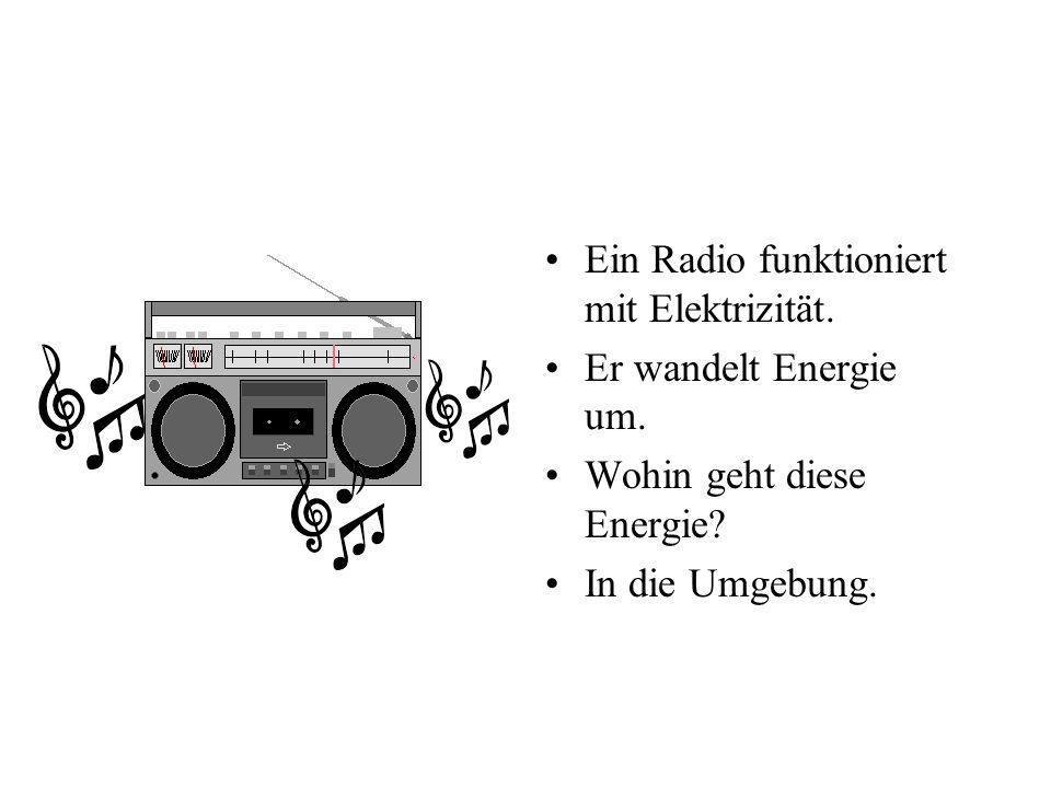 Ein Radio funktioniert mit Elektrizität.