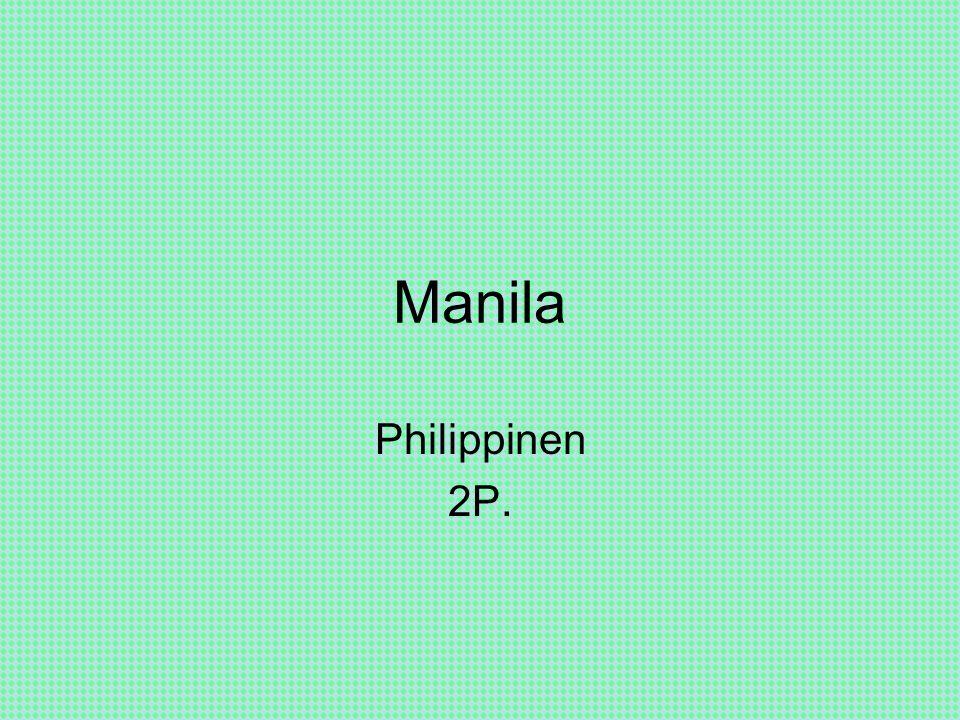 Manila Philippinen 2P.