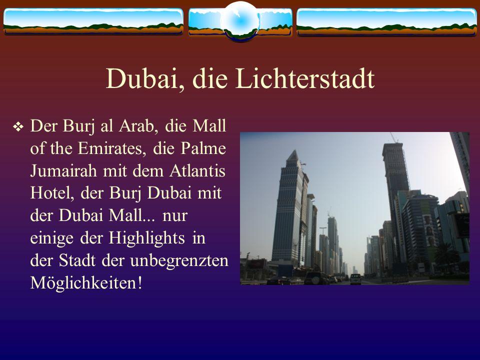 Dubai, die Lichterstadt