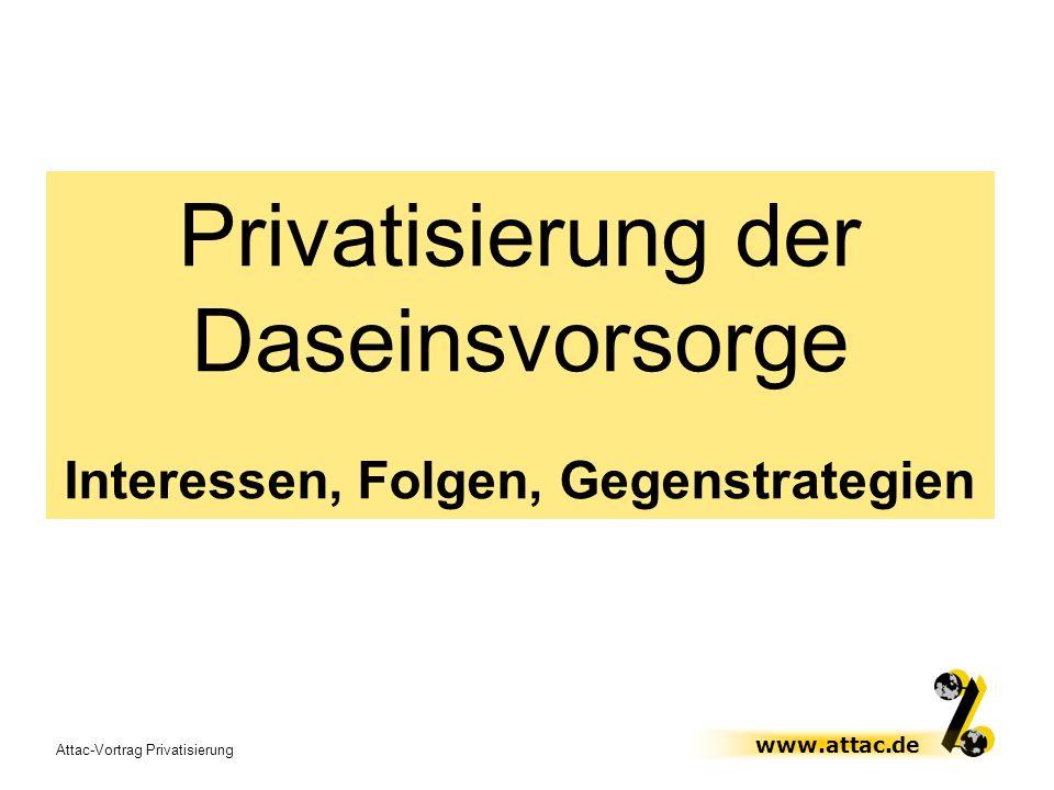Privatisierung der Daseinsvorsorge Interessen, Folgen, Gegenstrategien