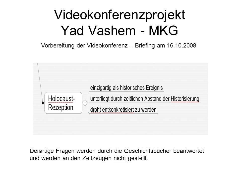 Videokonferenzprojekt Yad Vashem - MKG