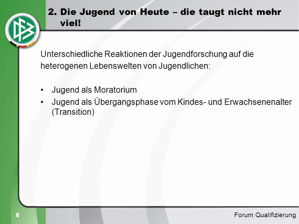 2. Die Jugend von Heute – die taugt nicht mehr viel!