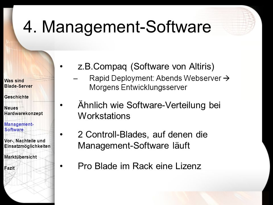 4. Management-Software z.B.Compaq (Software von Altiris)