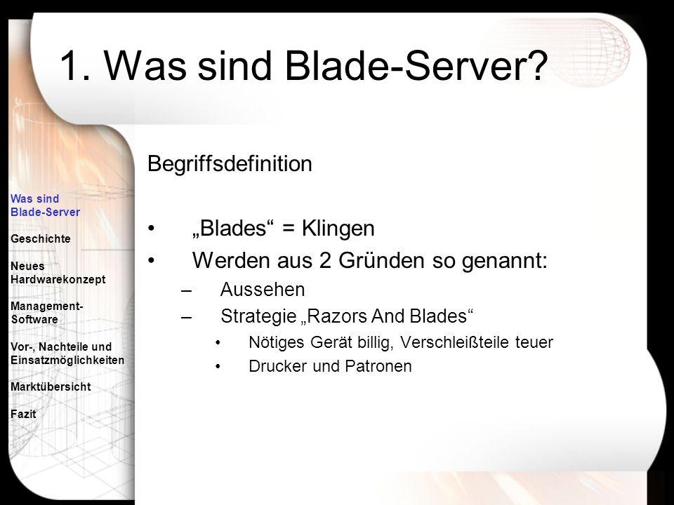 """1. Was sind Blade-Server Begriffsdefinition """"Blades = Klingen"""
