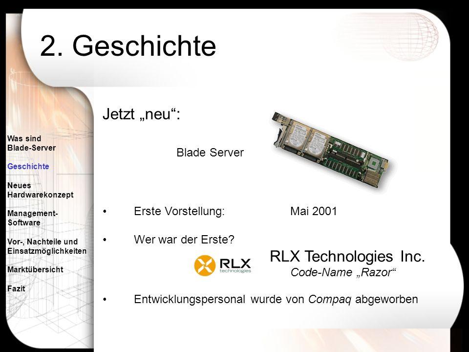 """2. Geschichte Jetzt """"neu : Blade Server Erste Vorstellung: Mai 2001"""