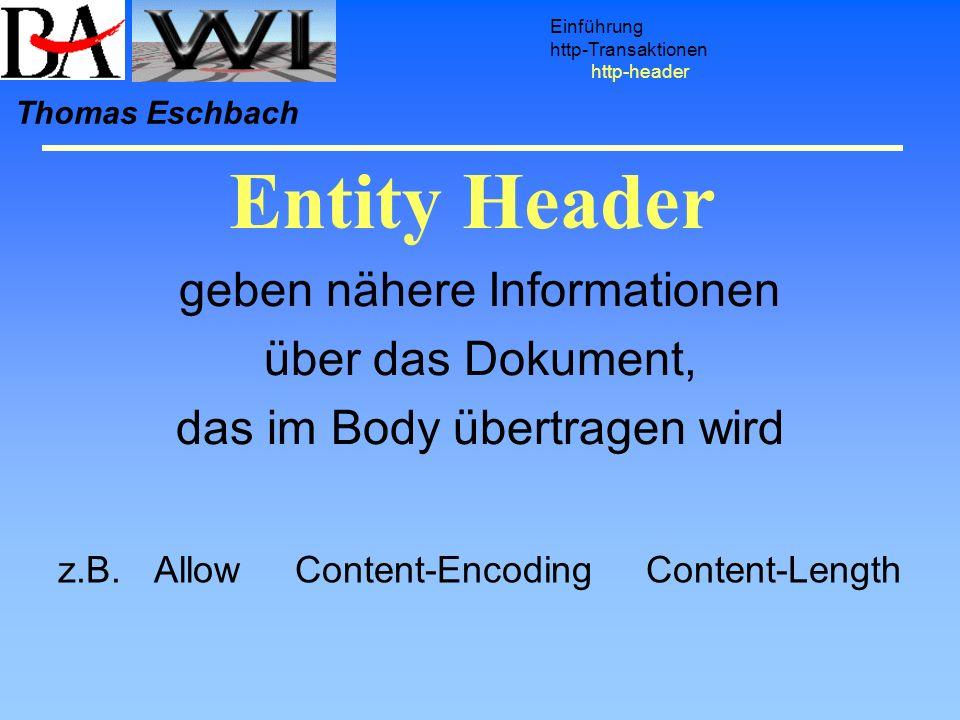 Entity Header geben nähere Informationen über das Dokument,