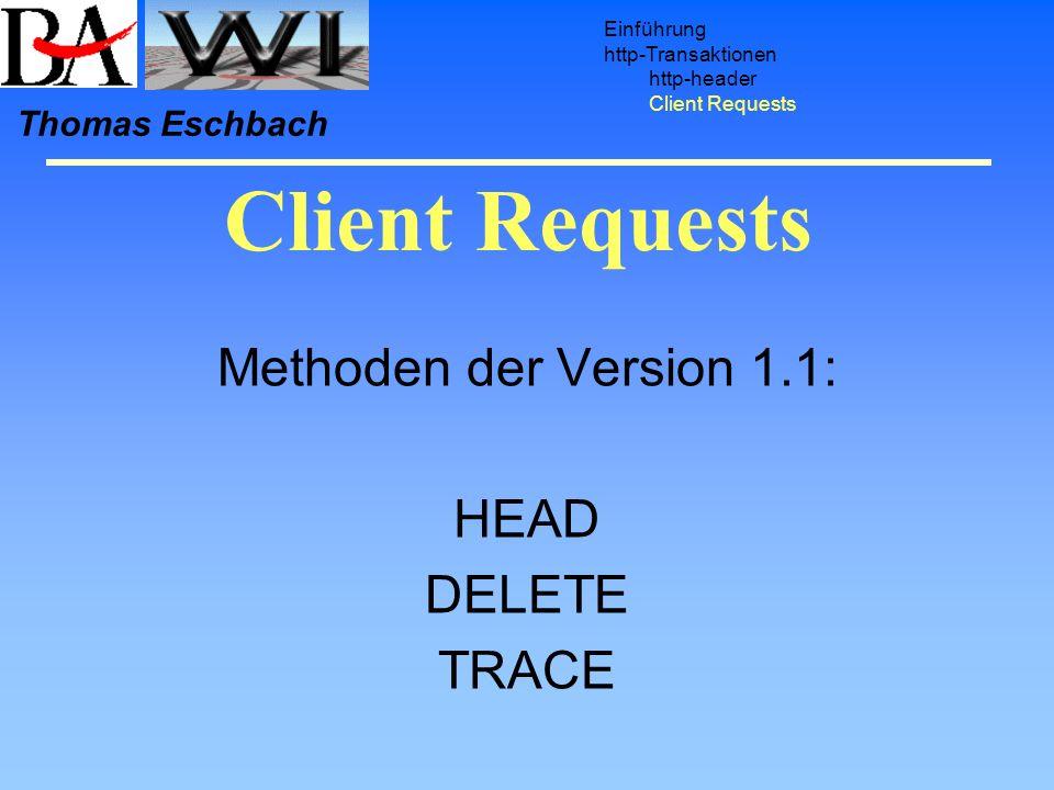 Methoden der Version 1.1: HEAD DELETE TRACE
