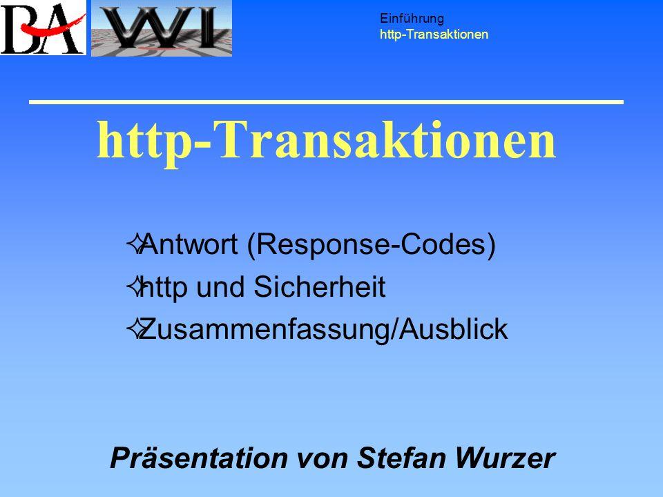 Antwort (Response-Codes) http und Sicherheit Zusammenfassung/Ausblick