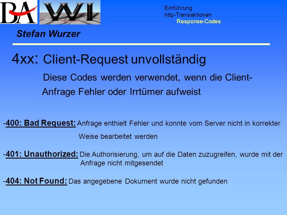 4xx: Client-Request unvollständig