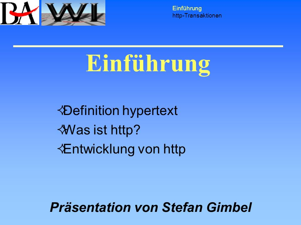 Definition hypertext Was ist http Entwicklung von http