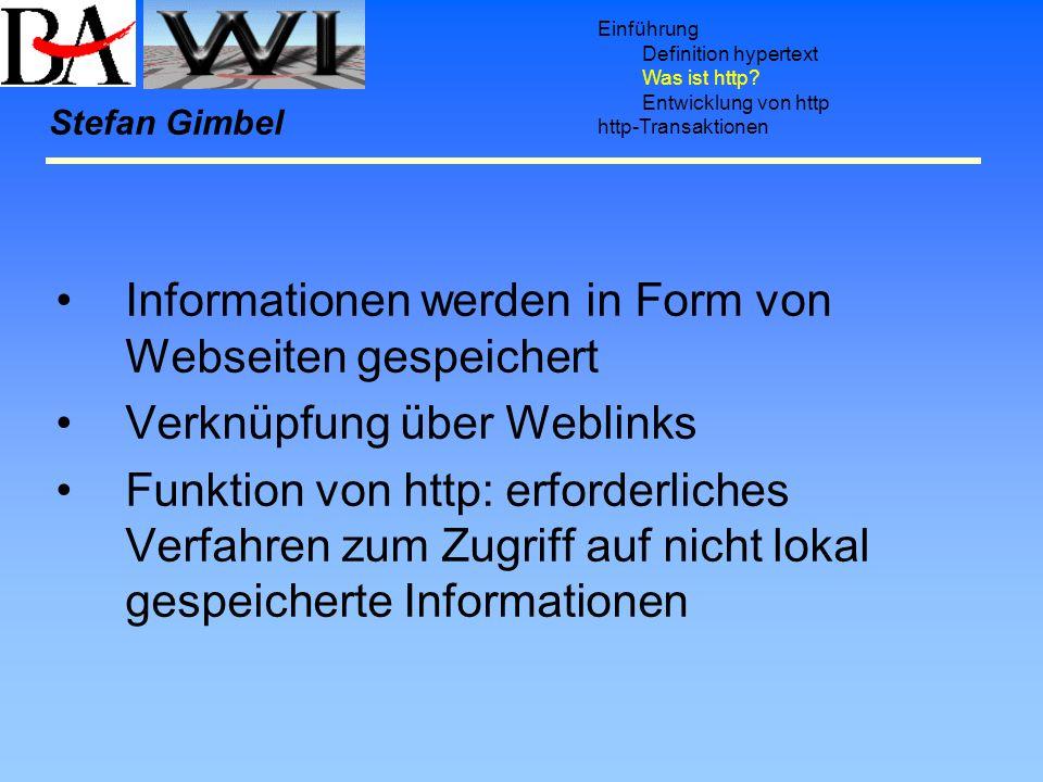 Informationen werden in Form von Webseiten gespeichert