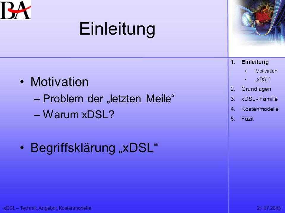 "Einleitung Motivation Begriffsklärung ""xDSL"