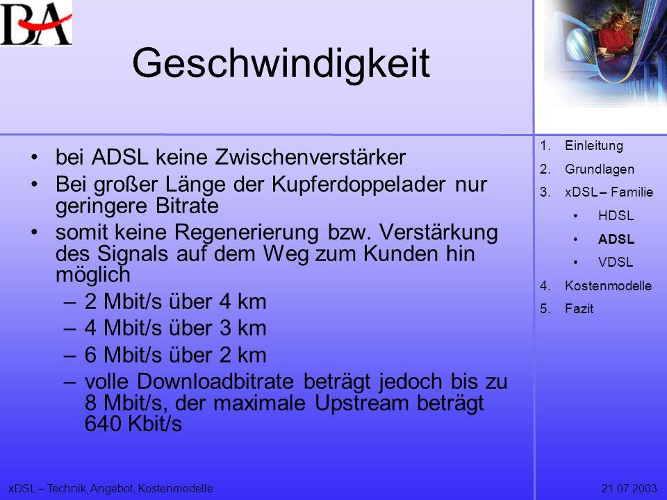 Geschwindigkeit bei ADSL keine Zwischenverstärker