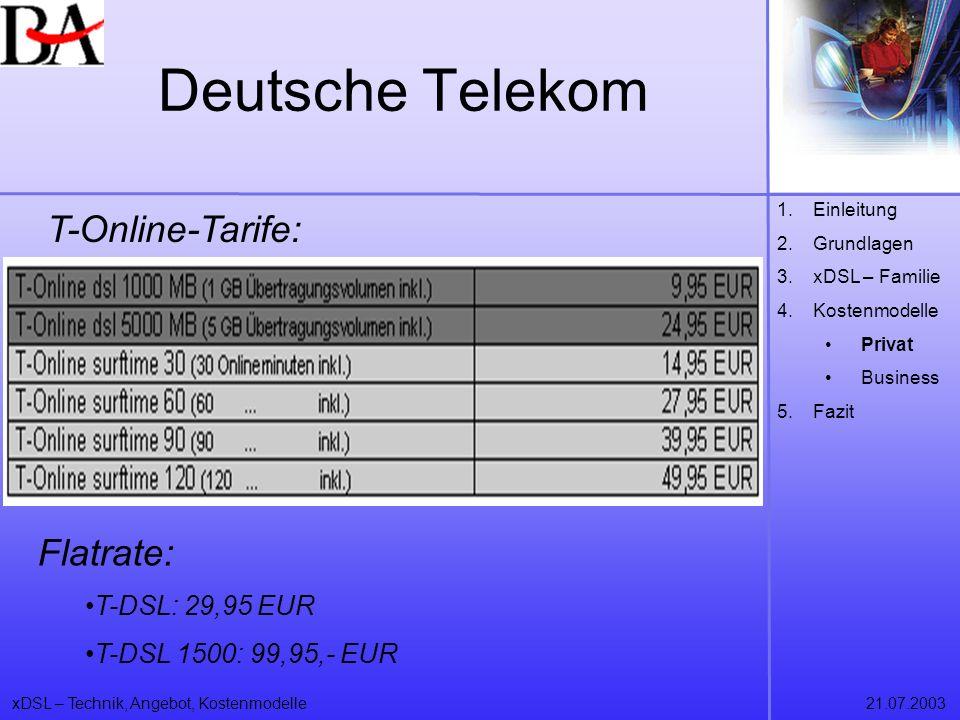 Deutsche Telekom T-Online-Tarife: Flatrate: T-DSL: 29,95 EUR