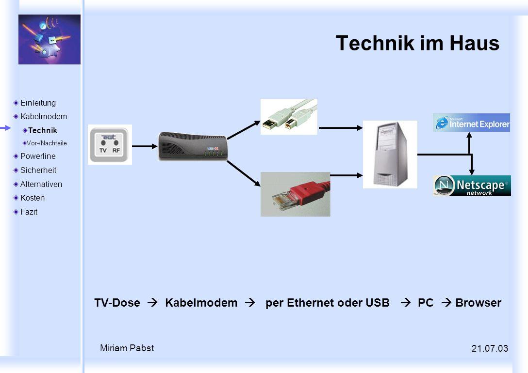 Technik im Haus Einleitung. Kabelmodem. Technik. Vor-/Nachteile. Powerline. Sicherheit. Alternativen.