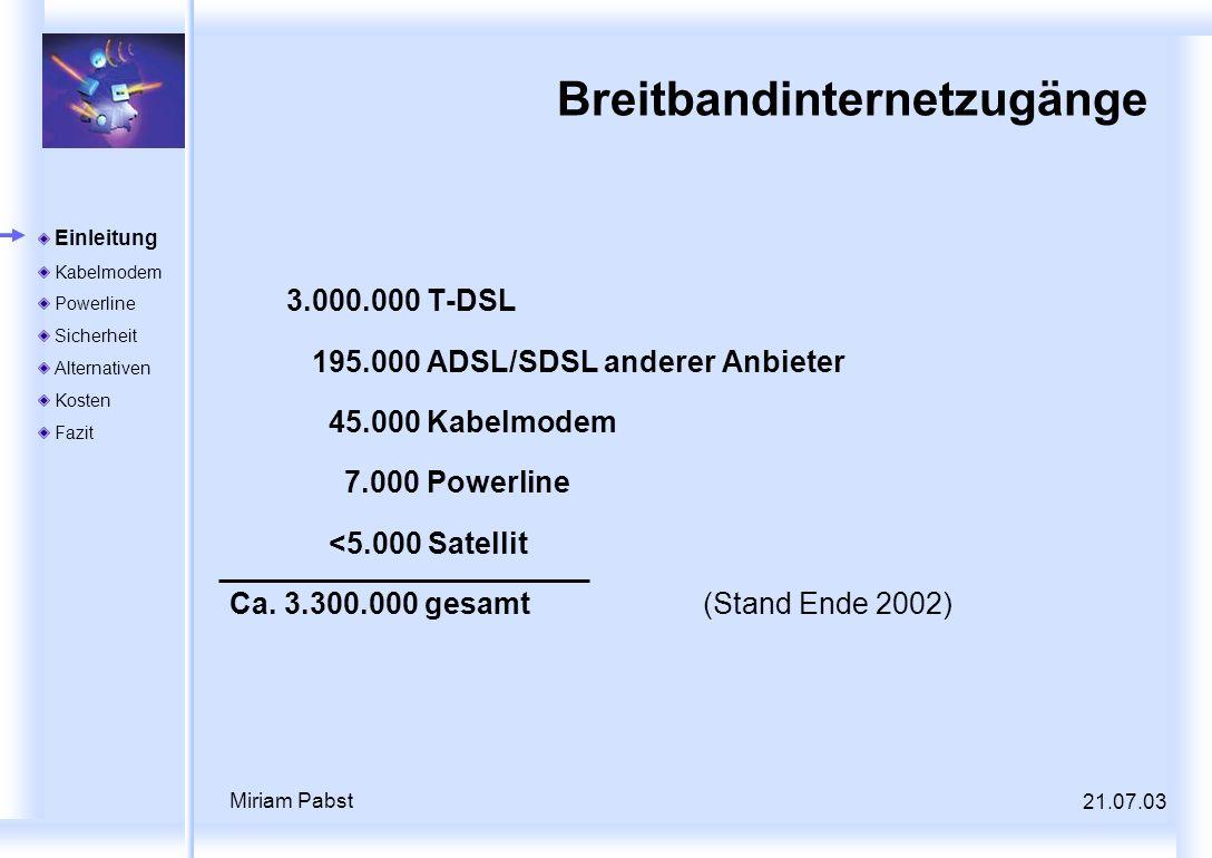 Breitbandinternetzugänge