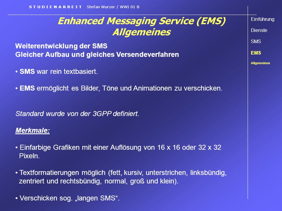 Enhanced Messaging Service (EMS) Allgemeines