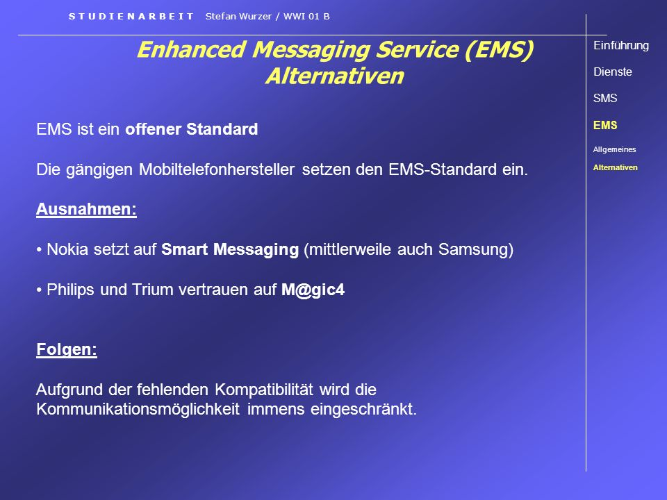 Enhanced Messaging Service (EMS) Alternativen