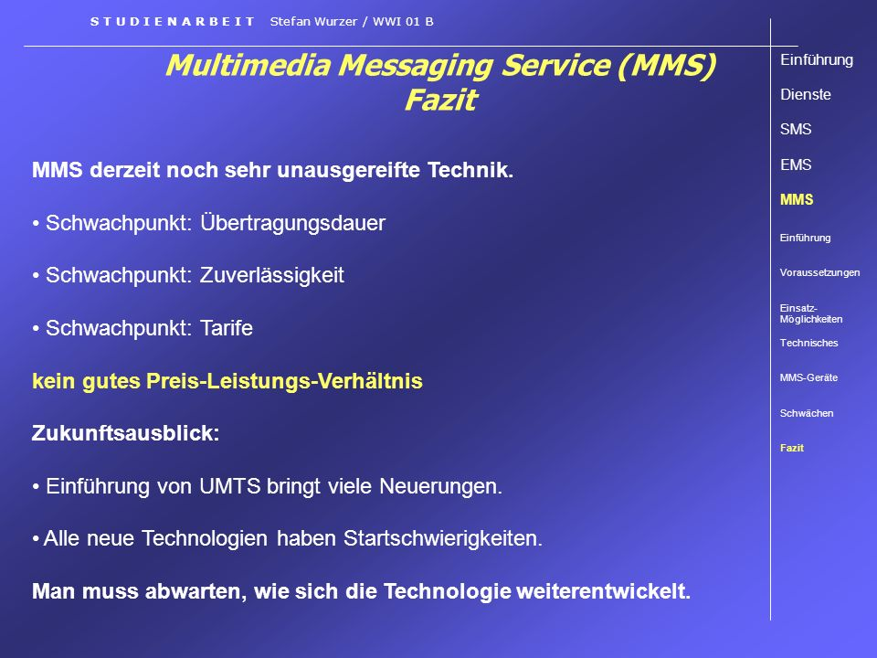 Multimedia Messaging Service (MMS) Fazit